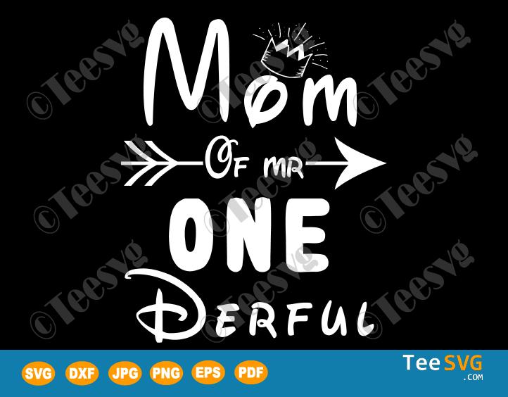 Mom of Mr Onederful SVG