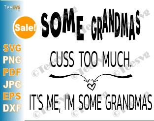 Some Grandmas SVG