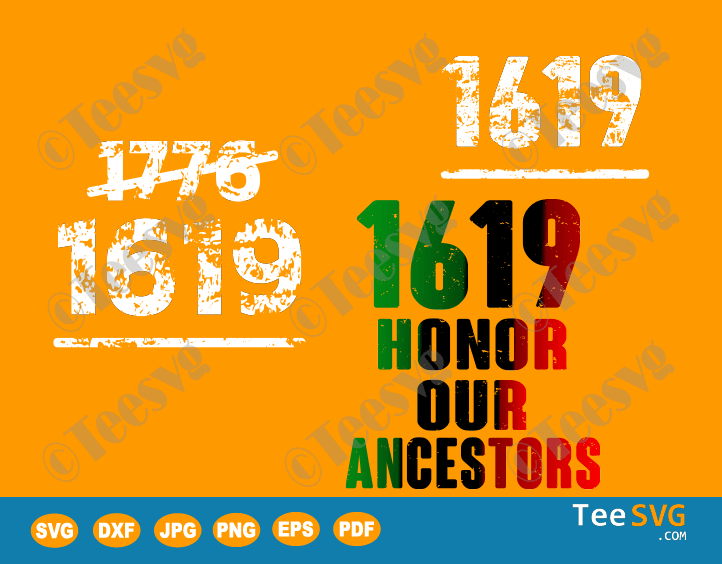 1619 Our Ancestors Black History Month SVG