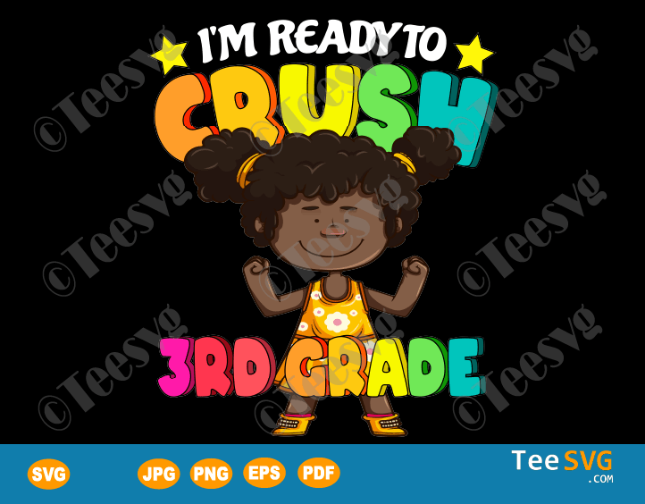 Afro Girl SVG I'm Ready To Crush 3rd Grade SVG