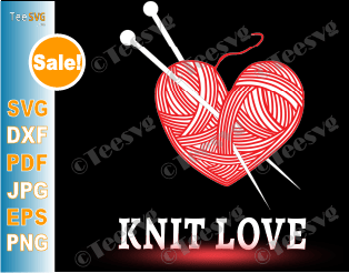 Knitting Clipart SVG - Knit Love - Birthday and Valentines Day Gift