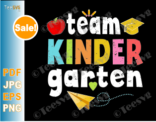 Team Kindergarten SVG - Teacher Student Funny 1st Day Of School