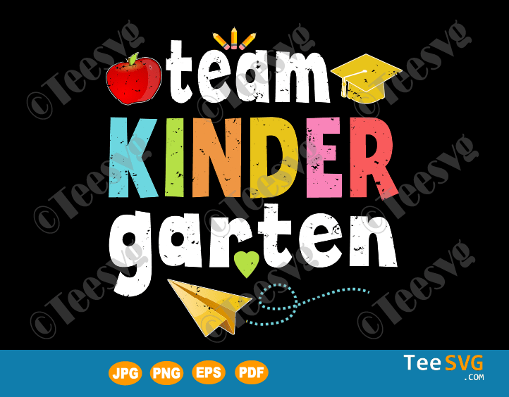 Team Kindergarten SVG - Teacher Student Funny 1st Day Of School