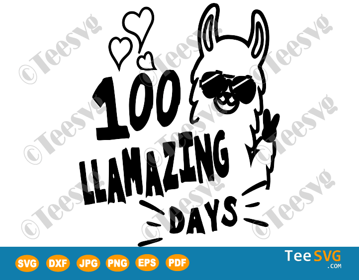 100 Llamazing Days SVG 100 Days of School Funny Llama Saying Quote