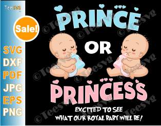 Boy or Girl SVG DXF Cutting File Prince Or Princess Maternity Baby Shower Gender Reveal Design