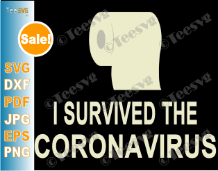 I Survived The Coronavirus Svg Toilet Paper Virus Shirt