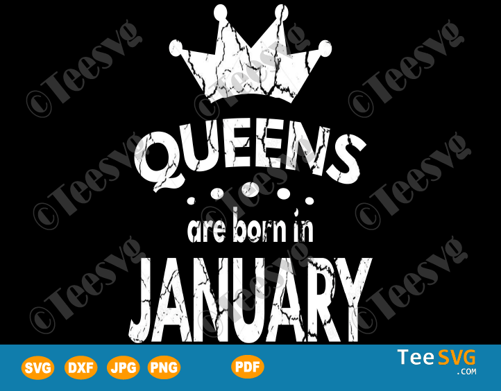 Queens Are Born In January SVG January birthday t shirt