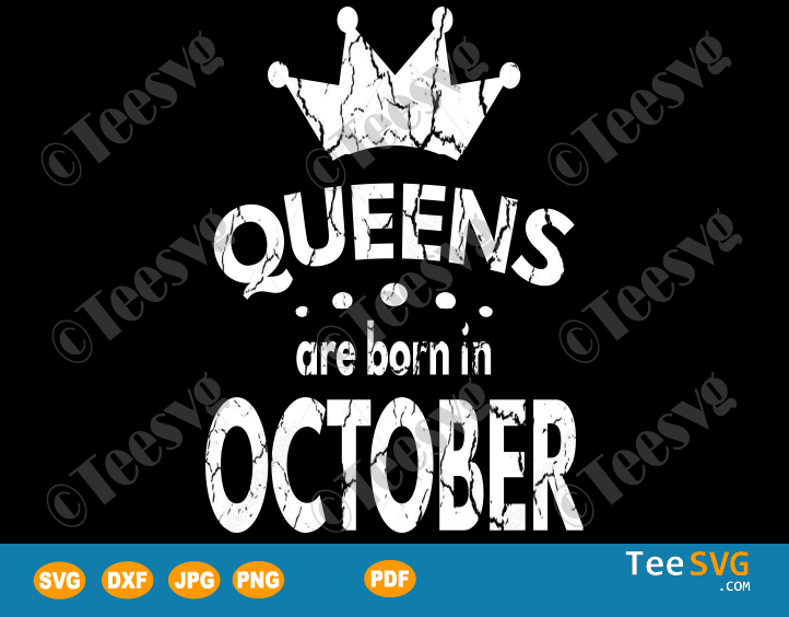 Queens Are Born In October SVG Girl Birthday