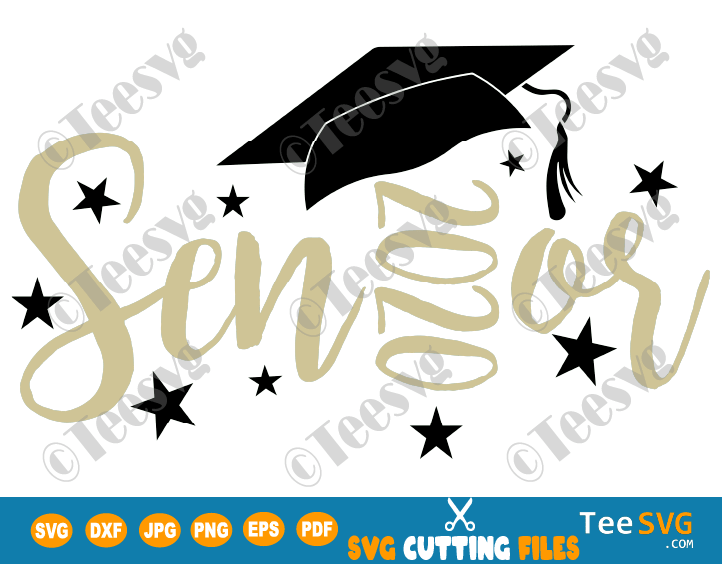 Senior 2020 Svg Cut File Senior Graduation Cap Design Teesvg