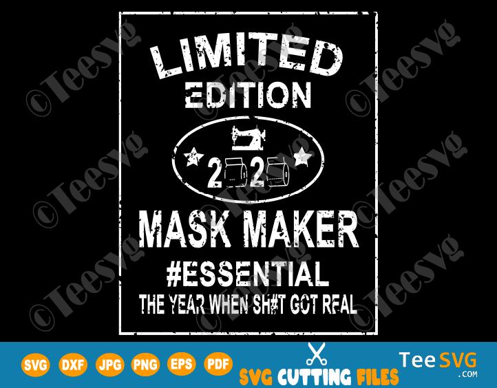 Limited Edition SVG Mask Maker 2020 Funny Toilet Paper Quarantine PNG Essential Diy Sign Stencil