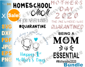 Free Happy mothers day images, download best beautiful happy mothers day 2021 images, photos pictures & wallpapers or share/send your friends happy mother's day images quotes wishes messages greetings poems sayings & happy mothers day 2019 status for whatsapp & facebook. Mothers Day Svg Bundle 2020 Mom Life In Quarantine Shirt Designs Quotes Gift Teesvg SVG, PNG, EPS, DXF File