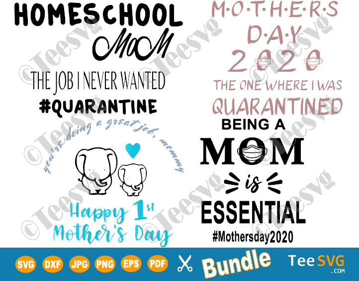 Mothers Day SVG Bundle 2020 Mom Life in Quarantine Shirt Designs Quotes Gift