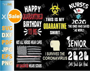 Quarantine SVG Bundle Corona Quarantined SVG Files Nurses Kids Teachers Seniors