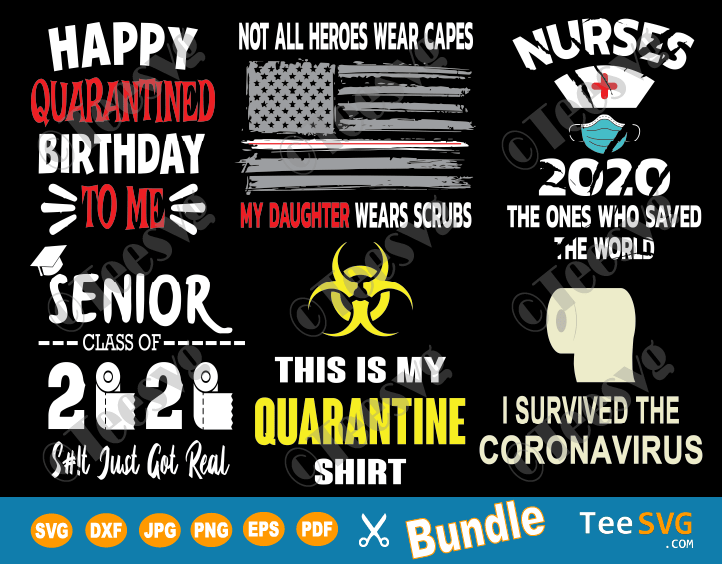 Quarantine Svg Bundle Corona Quarantined Svg Files Nurses Kids Teachers Seniors Teesvg