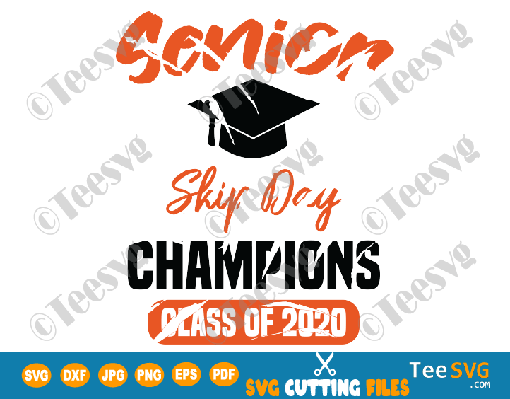 Senior Skip Day Champions SVG Champs Seniors Class Of 2020 Quarantine Graduation Shirt Design