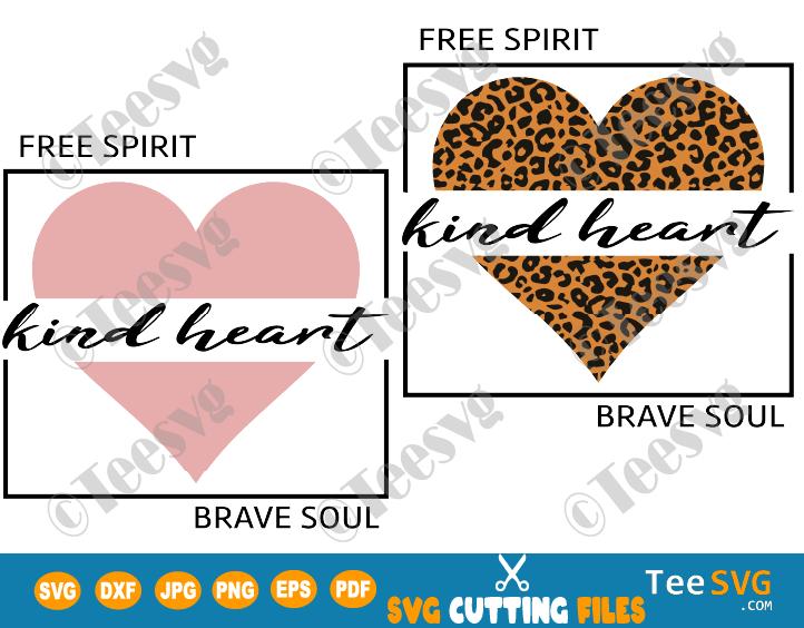 Free Spirit Kind Heart Brave Soul leopard PNG SVG sublimation HTV digital download