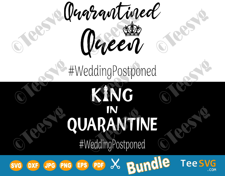 Postponed Wedding Quarantine SVG Shirt Quarantined Bride and Groom Funny Covid Postpone Couple Marriage Gifts