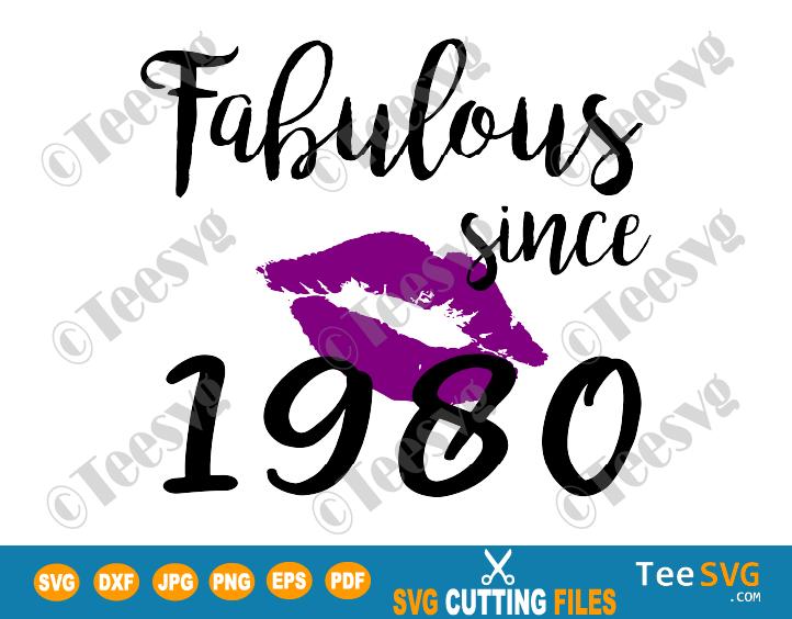 Fabulous Since 1980 SVG PNG Women Kiss Glam Birthday Lips Purple Lipstick Lipsing Born in Gift Shirt
