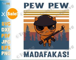 Cat Pew Pew Madafakas SVG Vintage Cat Gun Shirt Kitten Kitty Meme Graphic Funny crazy cat lady Gift For Gun Cat Lover