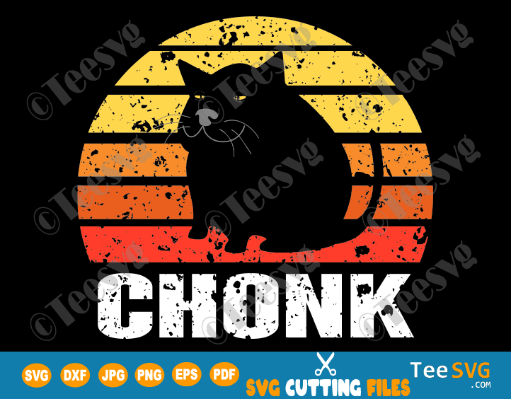 Chonk Cat Shirt SVG Funny Fat Cats Meme Chonky Cat Lover Gift Vintage Retro Sunset