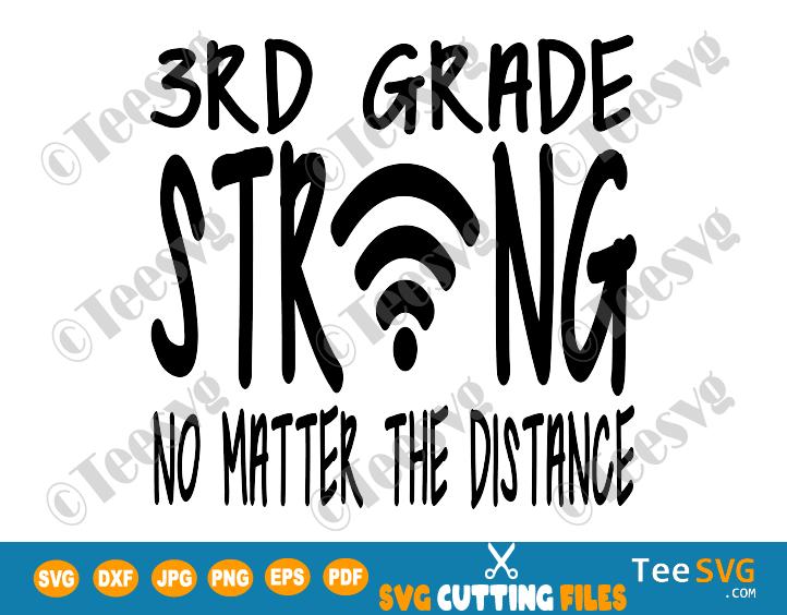3rd Grade Strong SVG No Matter The Distance With Wifi Symbol Teacher Third Grade Online virtual School Back to school SVG Shirt