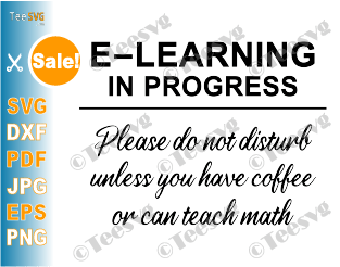 E-Learning in progress SVG Sign Distance Virtual school Learning SVG Online E Learning SVG Funny Door Hanger SVG File