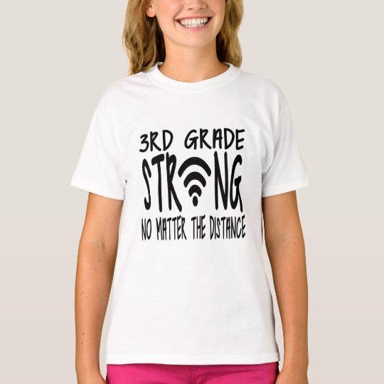 Third 3rd grade strong no matter the distance shirt