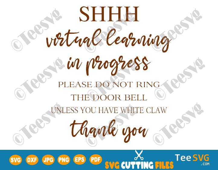 Virtual Learning Sign for Door Hanger SVG Shhh Distance Online E Learning Don't Knock do not knock School SVG