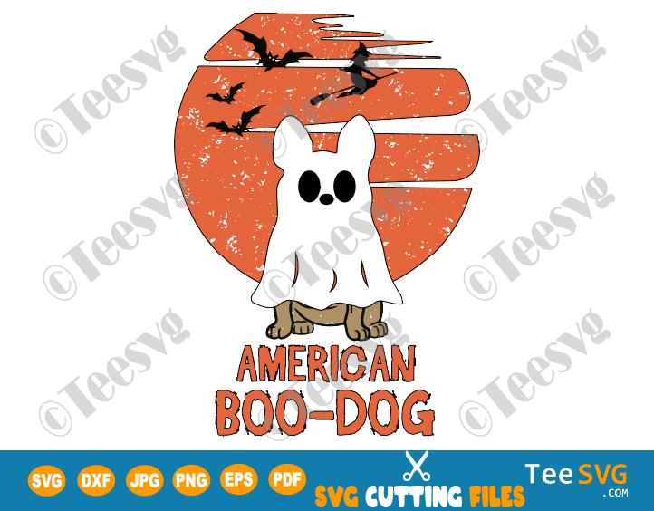 American Bulldog SVG PNG Halloween American Boo Dog SVG Funny USA Bulldog SVG Puppy Boo-dog Ghost Shirt Costumes Design