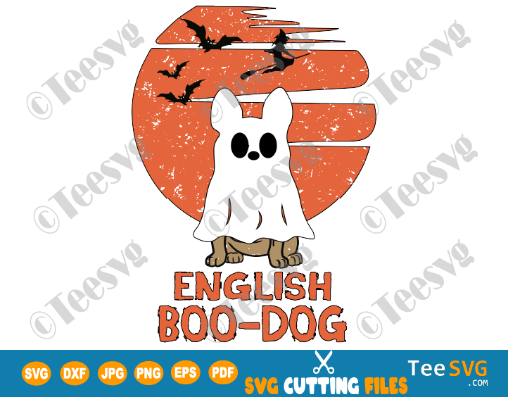 English Boo Dog SVG PNG Funny English Bulldog Halloween SVG Puppy Boo-dog Ghost Shirt Costumes Design