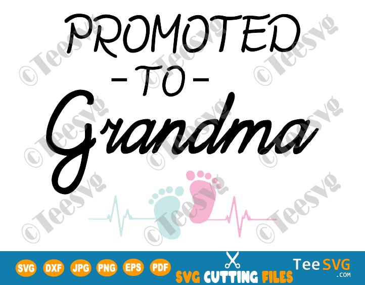 Promoted to Grandma SVG New Grandma Future Grandma First Time Grandma Grandmother Baby Announcement ideas Grandparents Pregnancy Reveal PNG Shirt