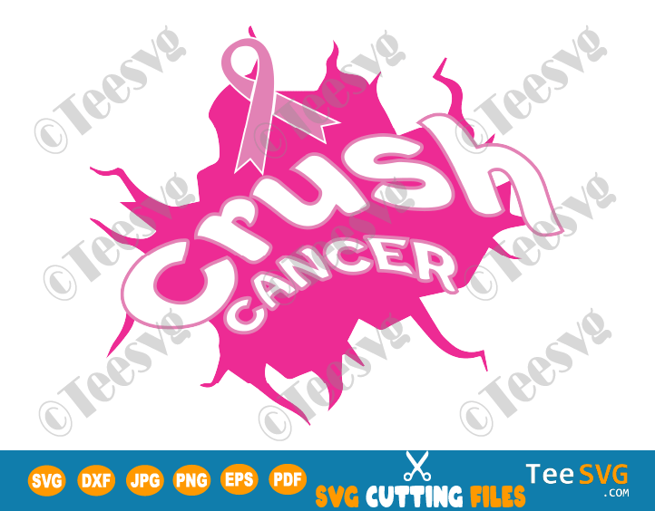 Crush Cancer SVG Breast Cancer Awareness SVG Pinktober PNG Cancer Ribbon SVG Survivor Cancer Pink October Month