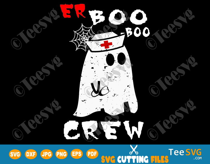 Er Boo Boo Crew SVG PNG Nurse Ghost Funny Halloween Paramedic Costume Shirt Emergency Nursing Gift for Nurses 2020 2021
