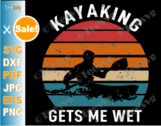 Kayaking Makes Me Wet SVG Sarcastic Kayak Sunset Funny Vintage Halloween Christmas Kayaks Paddling Boating Shirt Gift for Kayaker