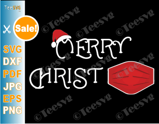 Merry ChristMask Christmas Quarantine SVG Funny Christmas SVG Xmas Virus Merry Christmas SVG Images Christmas SVG Sayings Santa Claus Christ mask Shirt PNG