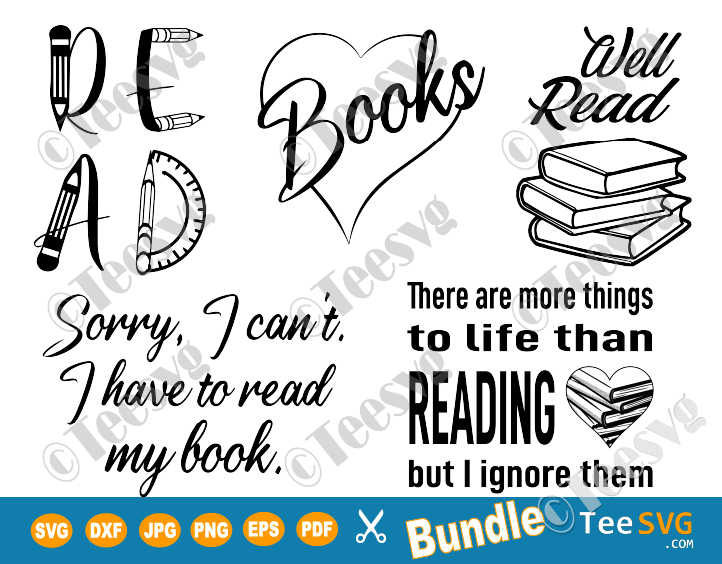 Reading SVG Files Bundle For Bookish Librarian Teacher Girl Clipart Image Love Read Books Quotes Download Library Book Club Literature Shirt design download
