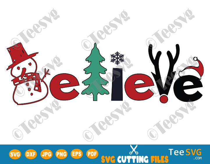 Believe Christmas SVG Cuttable Design Believe in Christmas SVG PNG Shirt Cut file Image DIY Believe Christmas Sign SVG Files Christmas Stencil Pajamas Ornaments Pillow