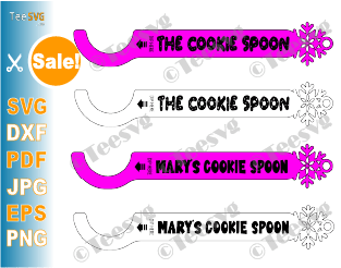 Cookie Spoon SVG File Personalized Cookie Dipper Spoon SVG PDF DXF Custom Kitchen Dunker Spoons Dipr cookies Christmas SVG Glowforge Ornament files