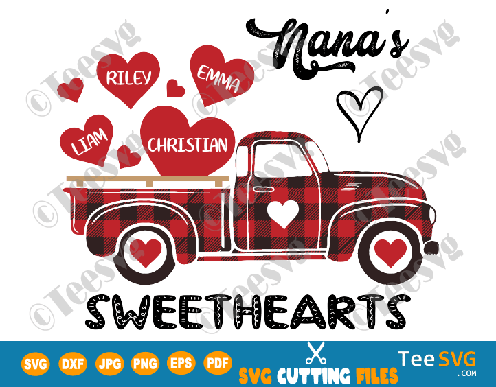 Nana's Sweethearts SVG PNG Grandma's Sweethearts Truck SVG Valentines Red Plaid Nana Truck SVG Grandmother Sweetheart Shirt with Names Personalized Valentine Day Crafts