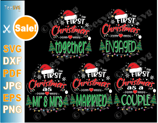 Our First Christmas SVG Files Matching Couples Bundle - 1st Christmas as a Couple Mr and Mrs Married Engaged and Together - Pajamas Shirts Ornamaent SVG 2020 2021 for Cricut Silhouette
