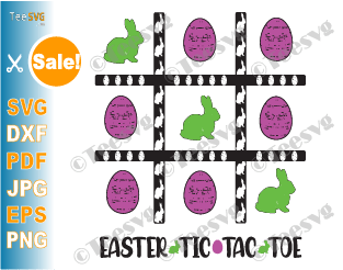 Easter TIC TAC TOE SVG Bunny Eggs Bags Printable DIY Fun Easter Game for Kids Boys Girls and Adults Template for Cricut