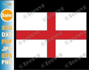 English Flag SVG PDF PNG JPG EPS DXF Printable Vector Cricut Decal Download To Print - Flag of England - England Flag - Country Flags