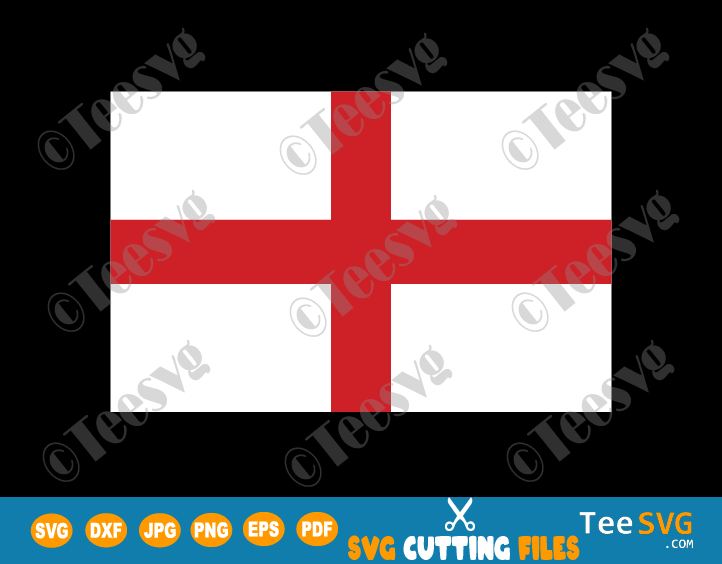 English Flag SVG PDF PNG JPG EPS DXF Printable Vector Cricut Decal Download To Print - Flag of England - England Flag - Country Flags