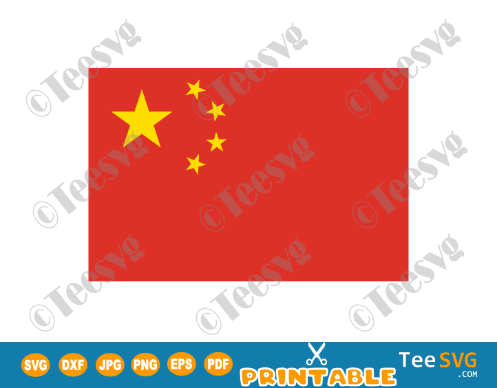 Flag of China SVG PNG JPG PDF EPS DXF Printable Vector Cricut Decal Download To Print - Flag of the People's Republic of China - China Flag - Country Flags