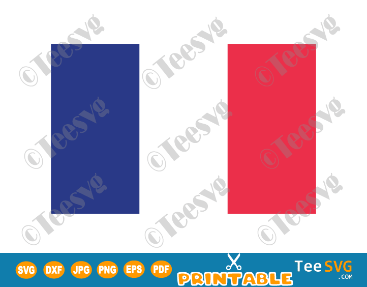 France Flag SVG PDF PNG JPG EPS DXF Printable Vector Cricut Decal Download To Print - Flag of France - France Flag - Country Flags