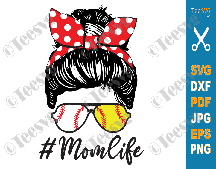 Baseball Mom Life SVG, Softball Mom Life SVG Files, Baseball Softball Mom SVG PNG, Hair Messy Bun Mom Life SVG, Mothers Day Digital Download For Sublimation
