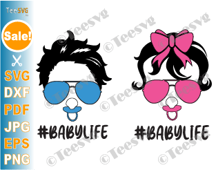 Baby Life SVG PNG Files Bundle, Baby Girl SVG Designs, Baby Boy SVG Onesie For Cricut, Hair Messy Bun SVG