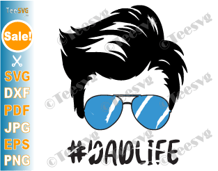 Dad Life SVG, Dad Life Decal, Dad Life PNG, Dad Sunglasses Cricut, DadLife Daddy SVG Files