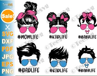 Family Life SVG Bundle, Fam life SVG, Messy Bun Family SVG, Bun Hair SVG, Mom Life Kid Life SVG Files, Dad Life and Baby Life Decal, Momlife Kidlife Dadlife PNG, Mom Daughter Son SVG