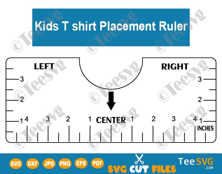 Kids T-shirt Alignment Ruler SVG T-shirt Ruler Guide Printable Template Tee Shirt Vinyl Ruler diy pdf